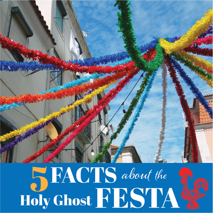 Five Facts About the Portuguese Holy Ghost Festa