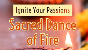 Sacred Dance of Fire