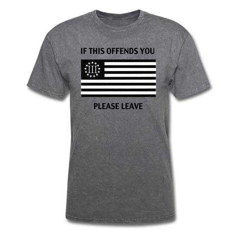 If This Offends You Please Leave - mineral charcoal gray
