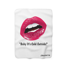 "Load image into Gallery viewer, ""Baby It's Cold Outside"" Big Kiss Collection: Sherpa Fleece Blanket"