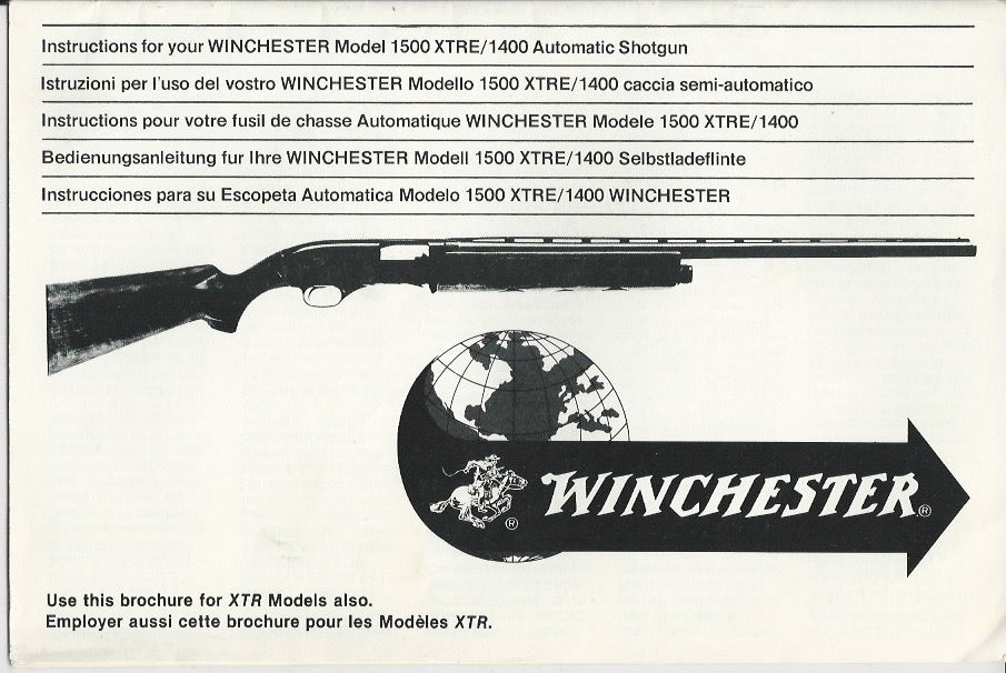 Winchester Model 1400 & 1500 XTRE Shotgun Instruction Manual