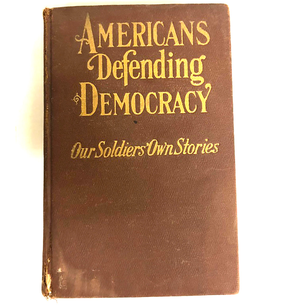 Americans Defending Democracy (Our Soldiers' Own Stories) 1st Edition