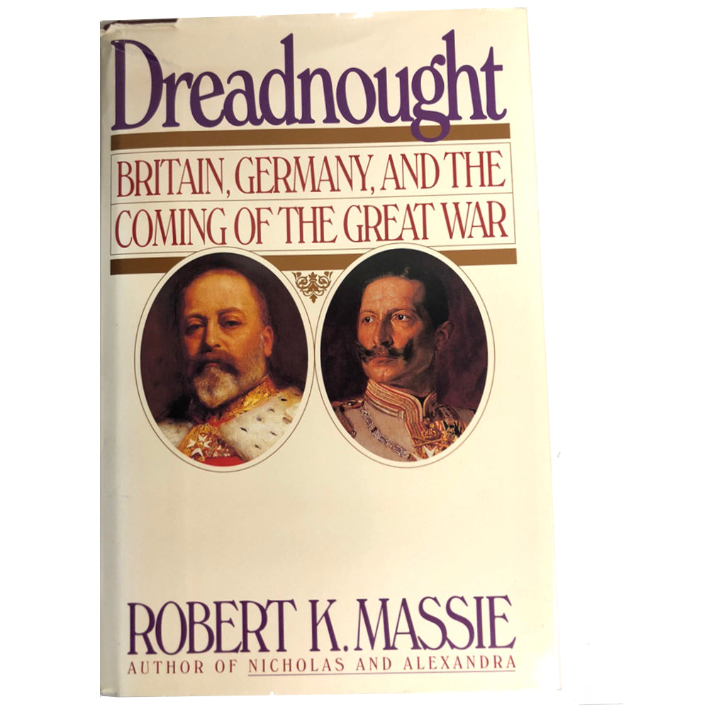 Dreadnought Britain, Germany, and the Coming of the Great War