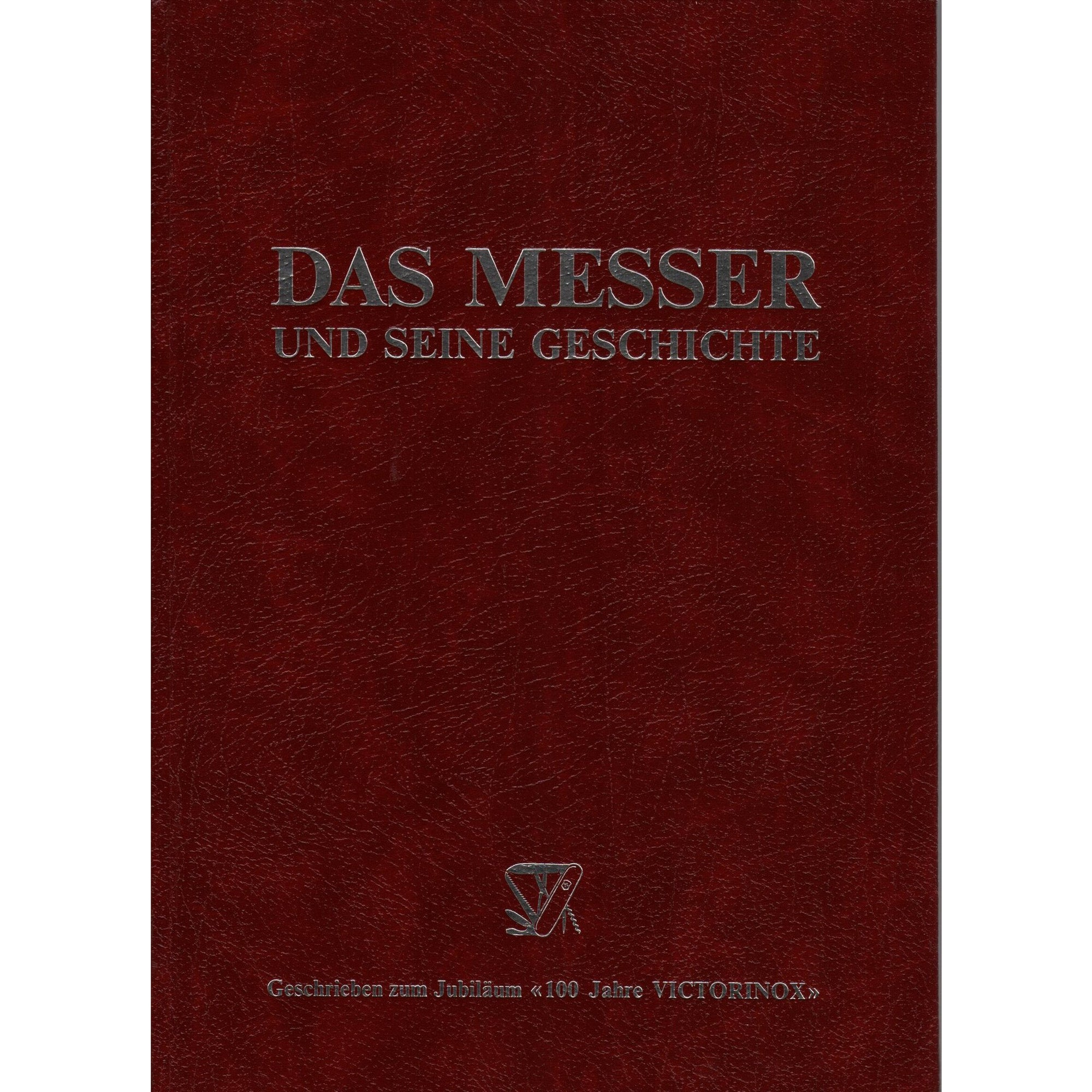 Das Messer.  The History 100 Year History of Victorian Knives in German.,Used Books- Canada Brass