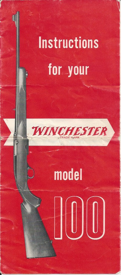 Winchester Model 100 Rifle Instruction Manual
