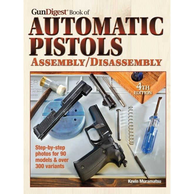 Gun Digest Book of Automatic Pistols Assembly/Disassembly 4th ed,New Books- Canada Brass