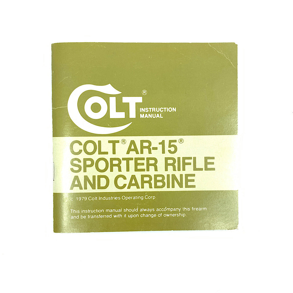 Colt AR-15 Sporter Rifle and Carbine Original Owners Manual 1979