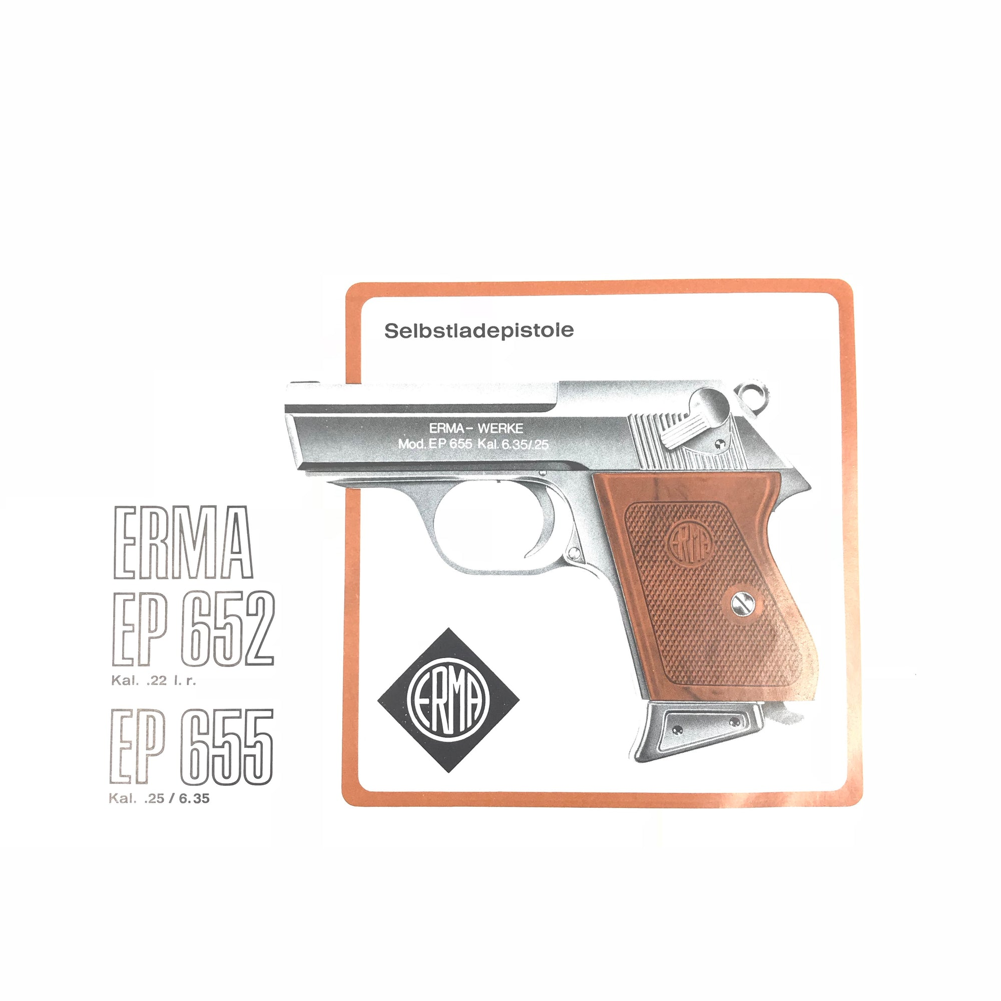 Erma EP 652 Kal .22 l.r. /EP 655 Kal .25/6.35 Instruction Book,Firearm Manuals- Canada Brass