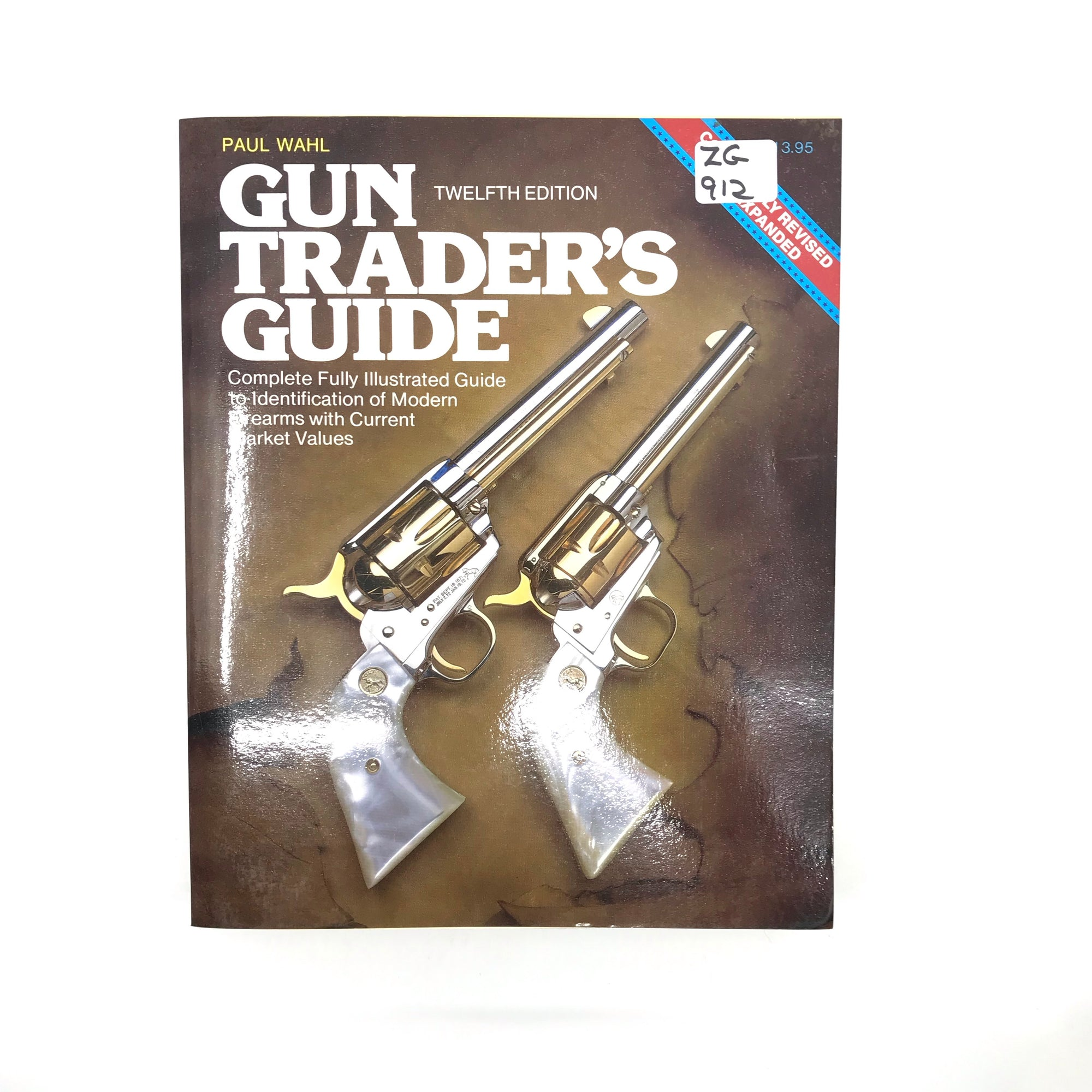 Gun Traders Guide 12th Edition Paul Wahl SB 460pgs