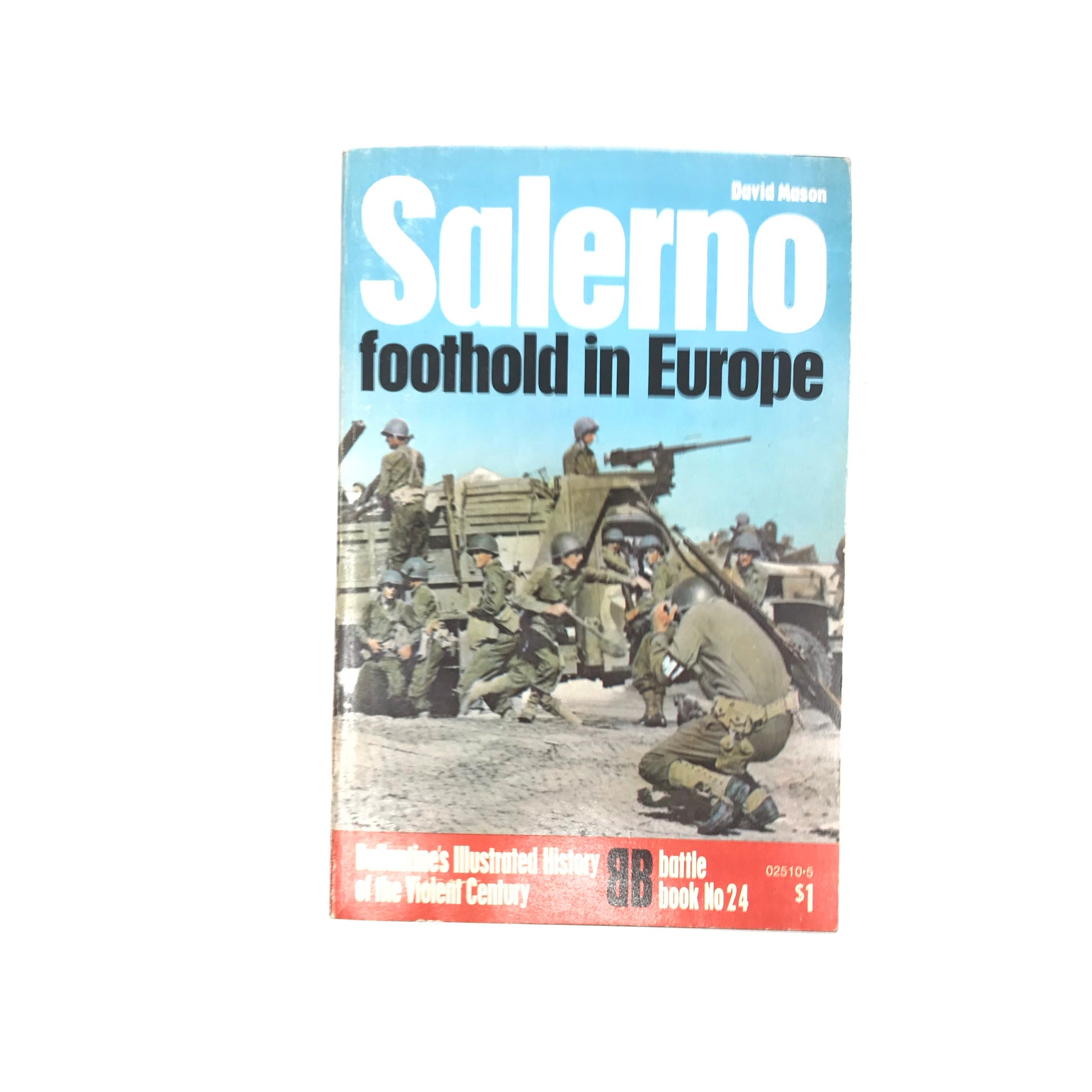 Ballantine's Illustrated History of the Violent Century : Battle Book No24 - Salerno Foothold in Europe (David Mason)