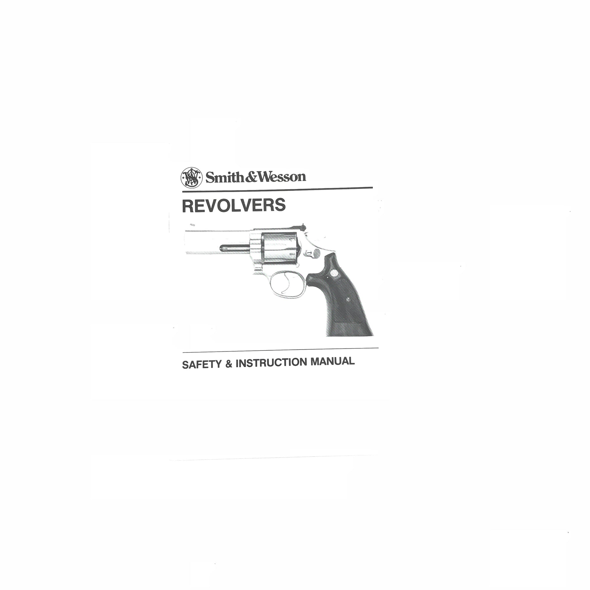 Smith & Wesson Revolvers - Safety & Instruction Manual