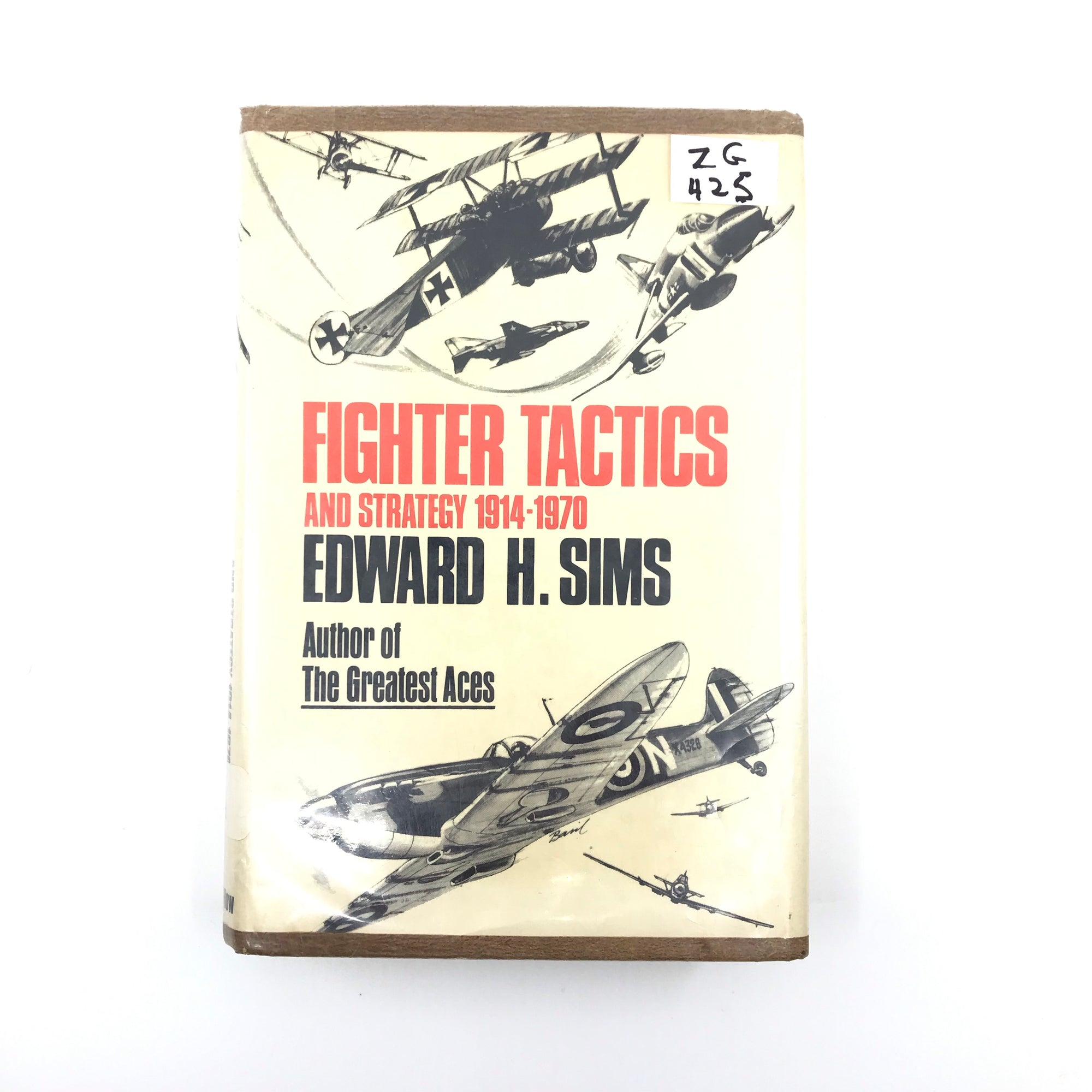 Fighter Tactics and Strategy 1941 - 1970 Edward H Sims H.C. 260 Pgs