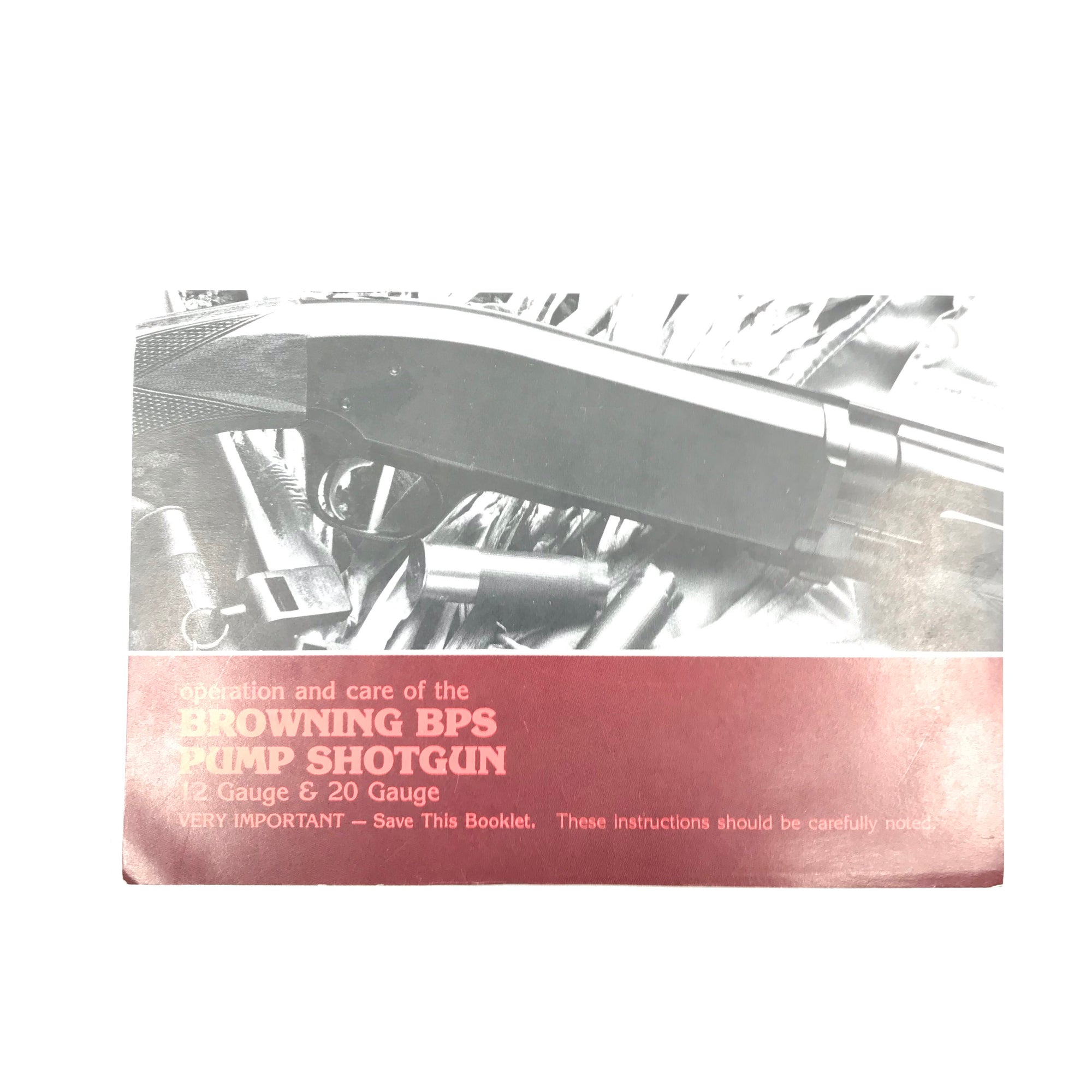 Browning BPS Pump Action Shotgun Manuals & Operation & Care Manual