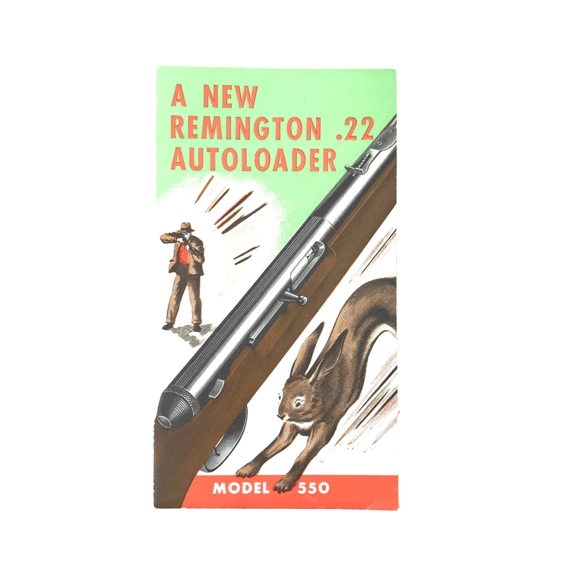 A New Remington .22 Auto Loader Model 550 Instructions