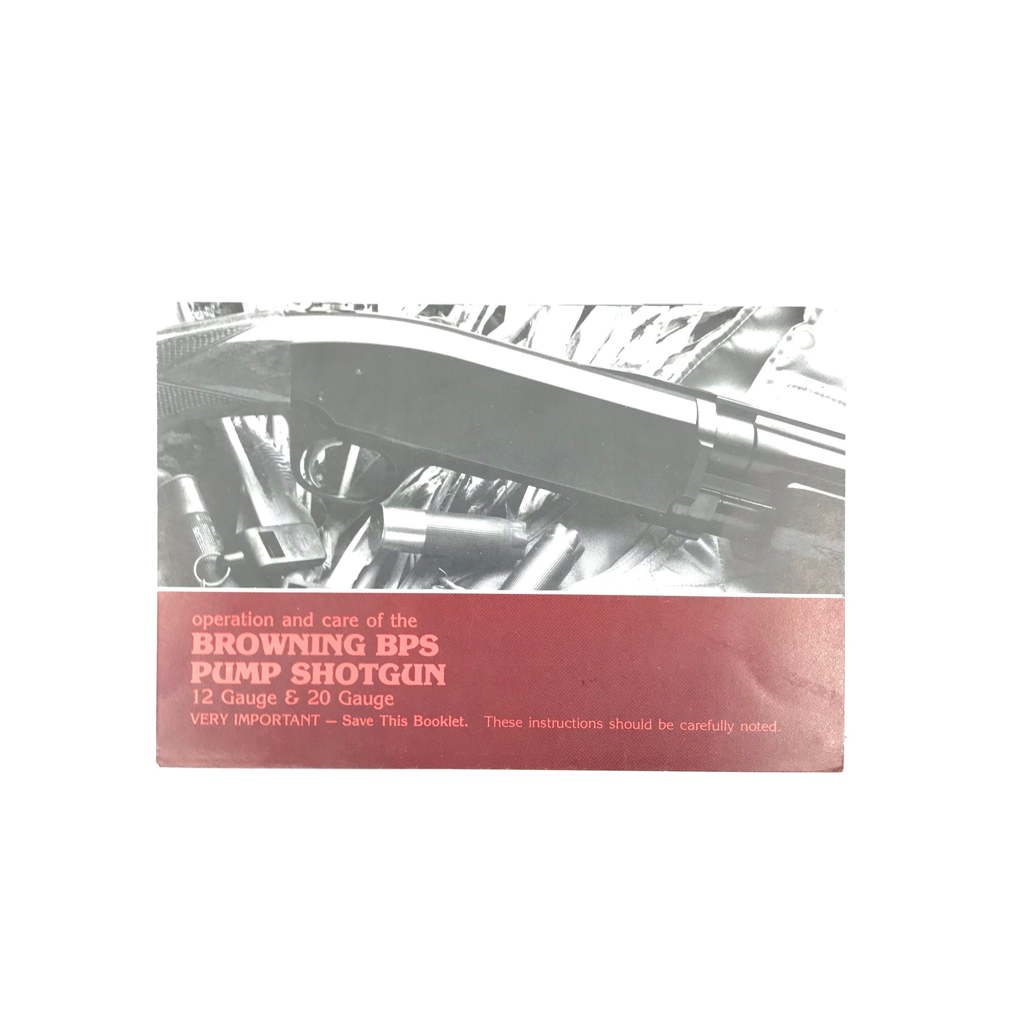 Browning BPS Pump Action Shotgun/Operation & Care pamphlet
