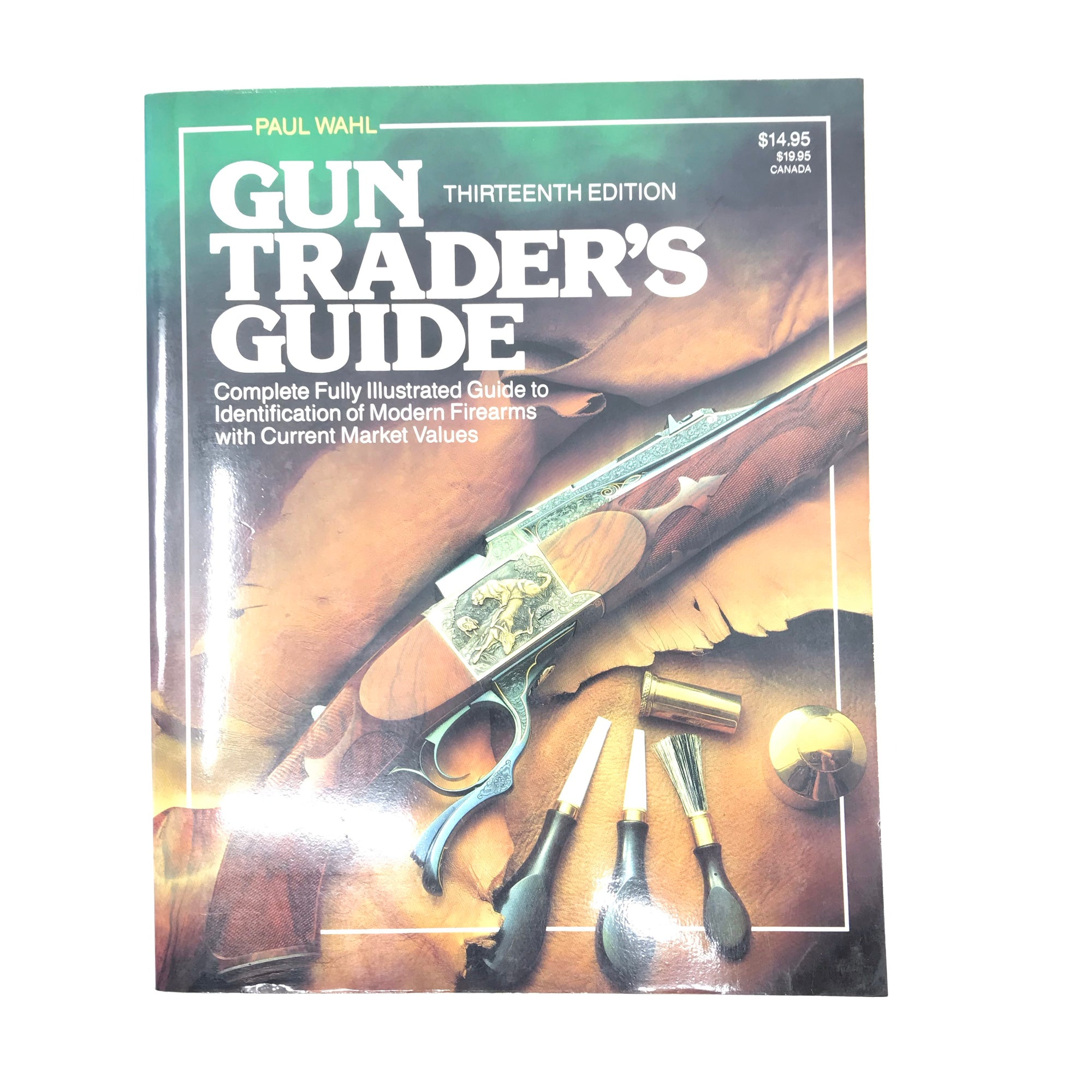 Gun Traders Guide 13th P. Wahl S.B. 493 Pgs