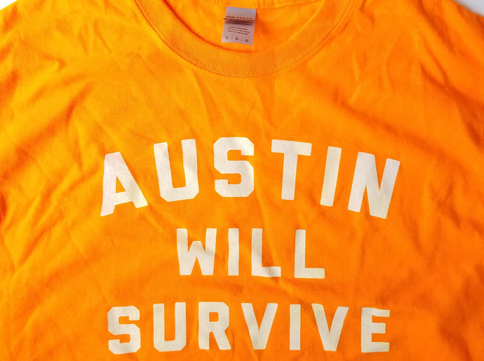 Austin Will Survive Tee - NEON