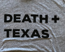 Load image into Gallery viewer, Death + Texas - Unisex Tee