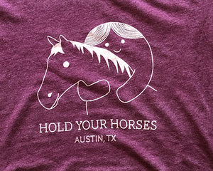 Hold Your Horses - Women's Tee
