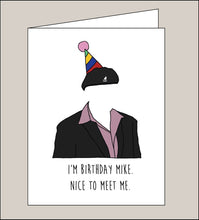 Load image into Gallery viewer, Birthday Mike - Greeting Card