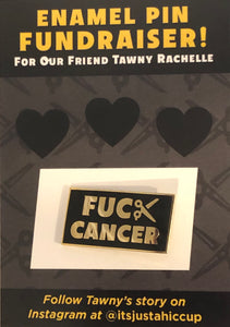 Fuck Cancer Enamel Pin