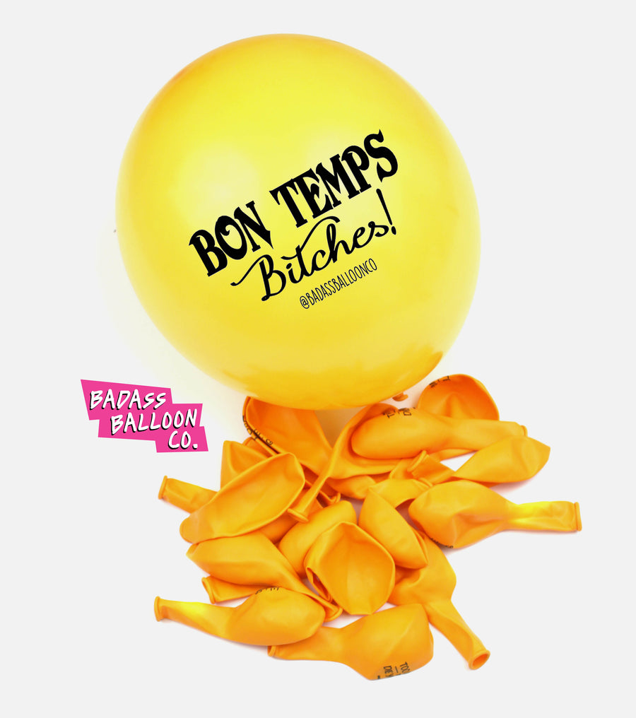 Bon Temps Bitches! Badass Balloons