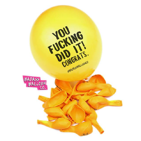 "Mature ""You F*cking Did It. Congrats"" Funny Party Balloons. Funny Balloons. Badass Balloons. Adult Party Favors & Party Supplies. - badassballoonco"