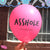 "NSFW ""Asshole"" Birthday Party Balloons 