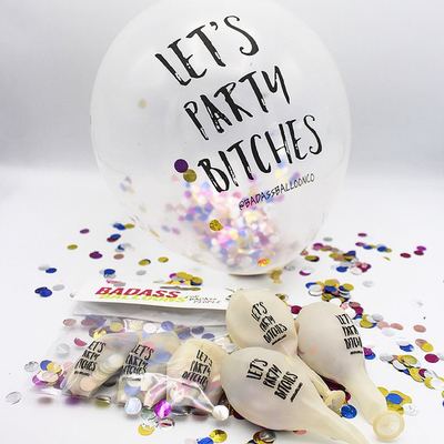 Let's Party Bitches Confetti Balloons 3 pack - badassballoonco