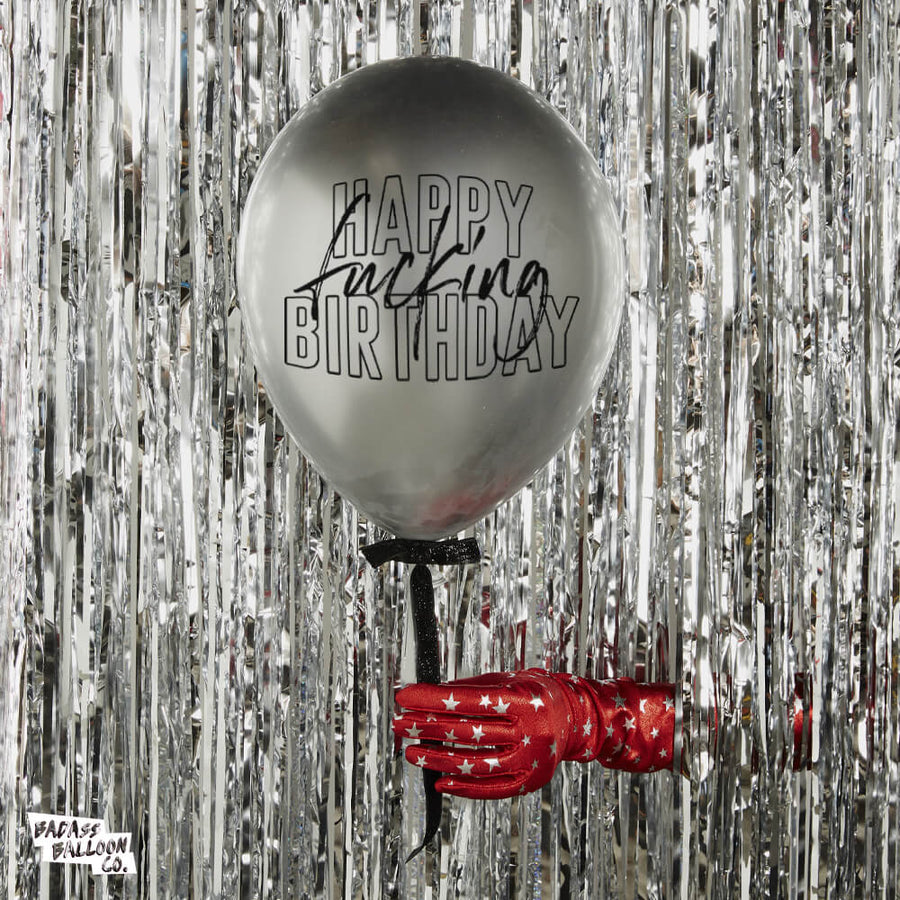 Happy Fucking Birthday | Silver Chrome Badass Balloons