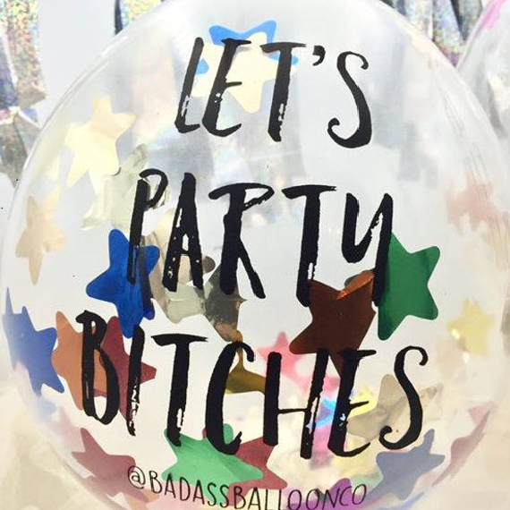 "Helium Free Balloon Banner Bachelorette Party Decor. ""Let's Party Bitches"". Bunting. Badass Balloons."