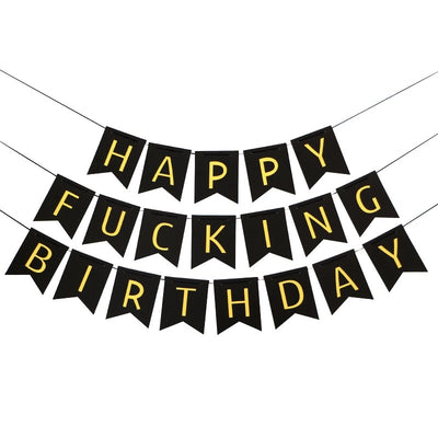 Happy Fucking Birthday Paper Party banner and bunting