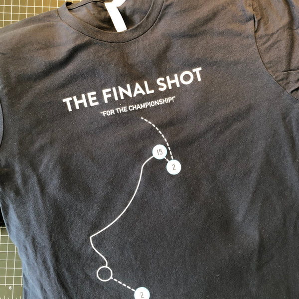 The Final Shot Shirt - Small