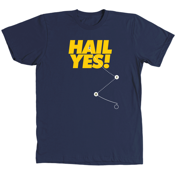 Hail Yes! Shot Shirt