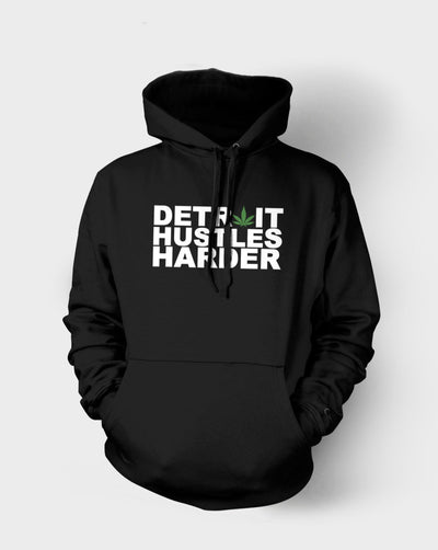 Fleece Pullover Chronic Hoodie, Sweatshirt, DETROIT HUSTLES HARDER® - DETROIT HUSTLES HARDER®