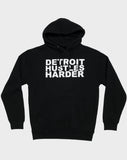 Fleece Pullover Hoodie White Print, Sweatshirt, DETROIT HUSTLES HARDER® - DETROIT HUSTLES HARDER®