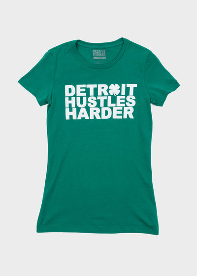 ST. PATRICKS DAY EDITION, T-SHIRT, DETROIT HUSTLES HARDER® - DETROIT HUSTLES HARDER®