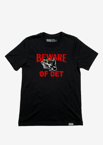 Beware of DET, T-SHIRT, Vaughn Taormina - DETROIT HUSTLES HARDER®