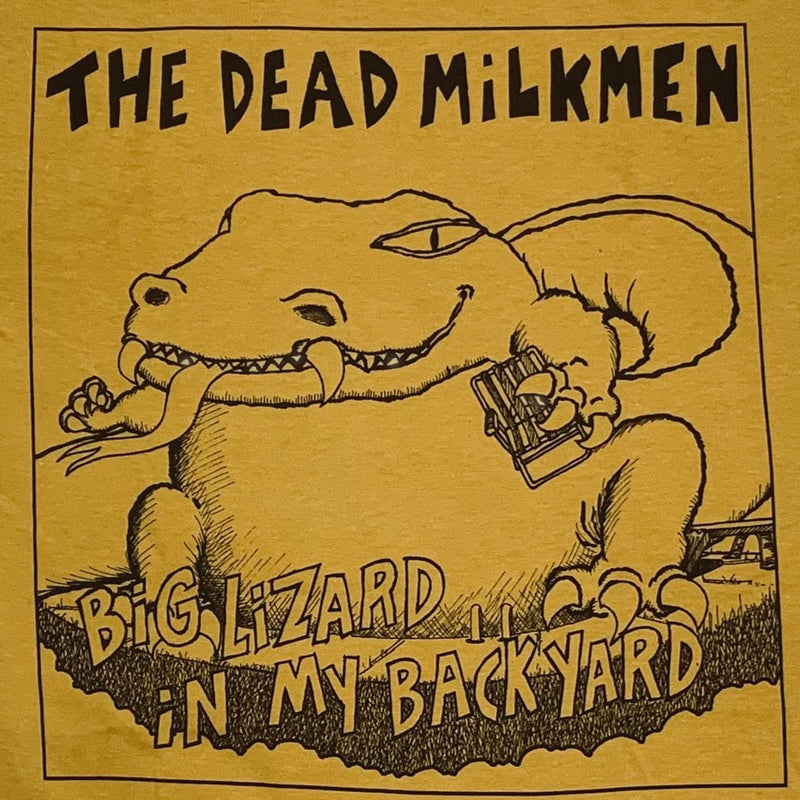 Dead Milkmen Big Lizard in my Backyard