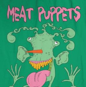 Meat Puppets Monster on Green