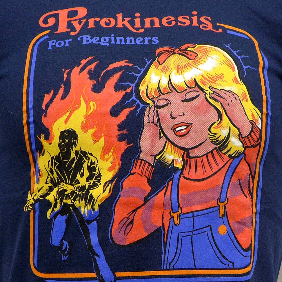 Pyrokinesis for Beginners