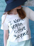 15% OFF: I Went Vegan Before Beyonce Crop