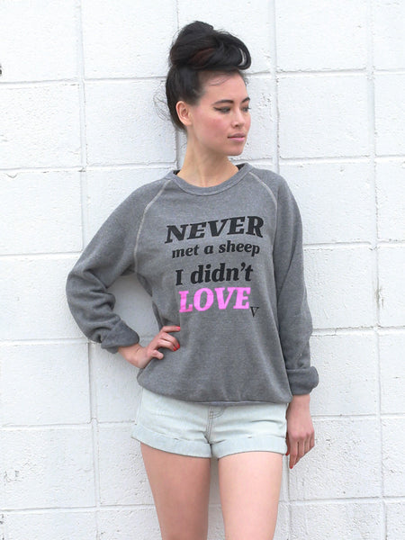 Never Met a Sheep I Didn't Love Sweatshirt in Grey [Benefit for Farm Sanctuary]