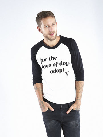 For the Love of Dog Adopt Baseball Tee in White w/Black