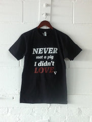 Never Met a Pig I Didn't Love Organic Tee in Black [Supporting Farm Sanctuary]