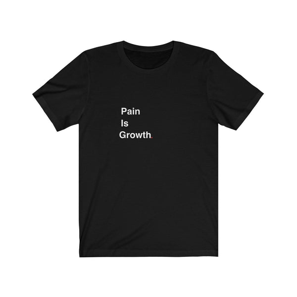 Pain Is Growth t-shirt