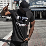 My God Vs. My Enemies t-shirt