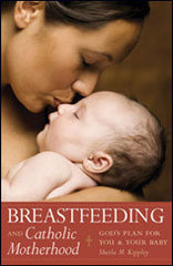 Breastfeeding and Catholic Motherhood