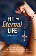 Fit for Eternal Life