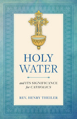 Holy Water and its Significance for Catholics